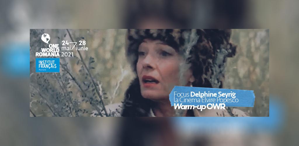 WARM-UP DELPHINE SEYRIG